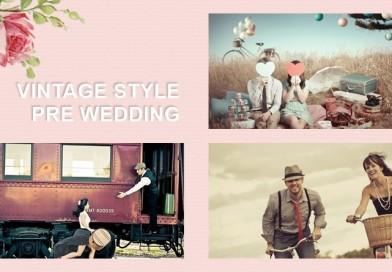 Pre Wedding ย้อนยุค! รวมภาพชุดพรีเวดดิ้งสไตล์วินเทจสวย ๆ